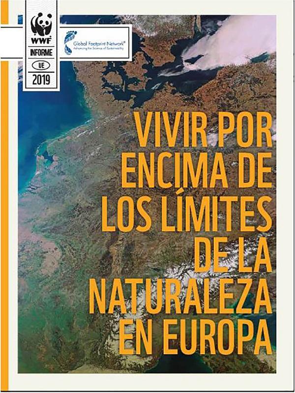 En Europa en cinco meses hemos agotado todos los recursos naturales que son capaces de regenerar los ecosistemas en un año