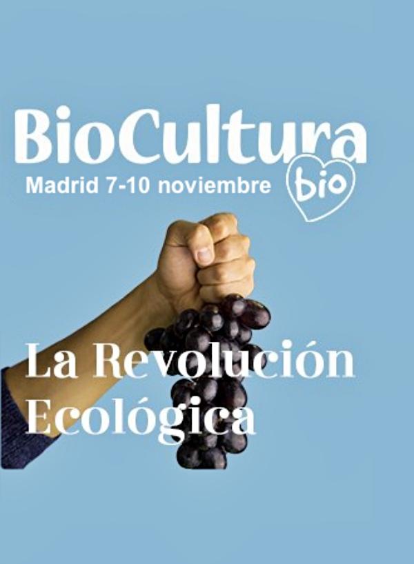 La REVOLUCIÓN BIO llegará a BioCultura Madrid 2019 del 7 al 10 de noviembre