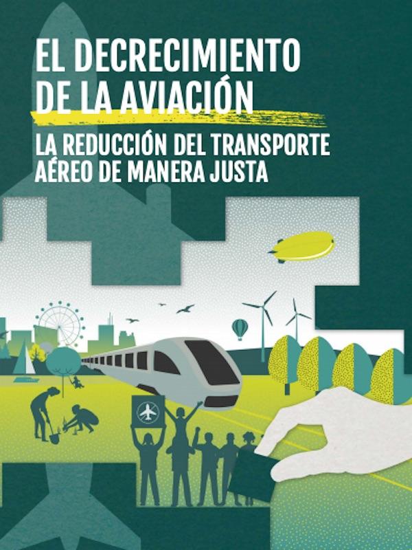 Decrecimiento de la aviación y la reducción del transporte aéreo de manera justa