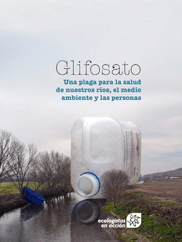 Las aguas superficiales de los ríos están altamente contaminadas por glifosato