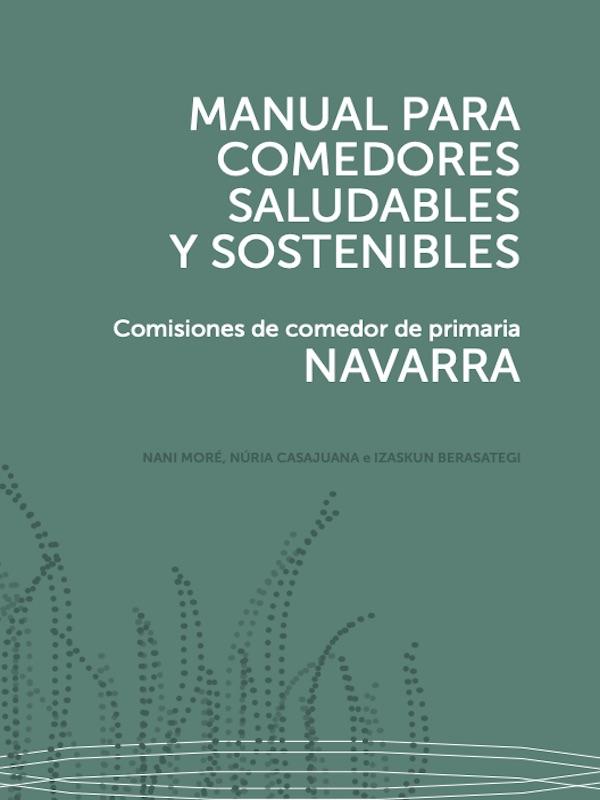 Navarra. CPAEN/NNPEK elabora un manual para acompañar a las APYMAS en la transición hacia comedores saludables y sostenibles