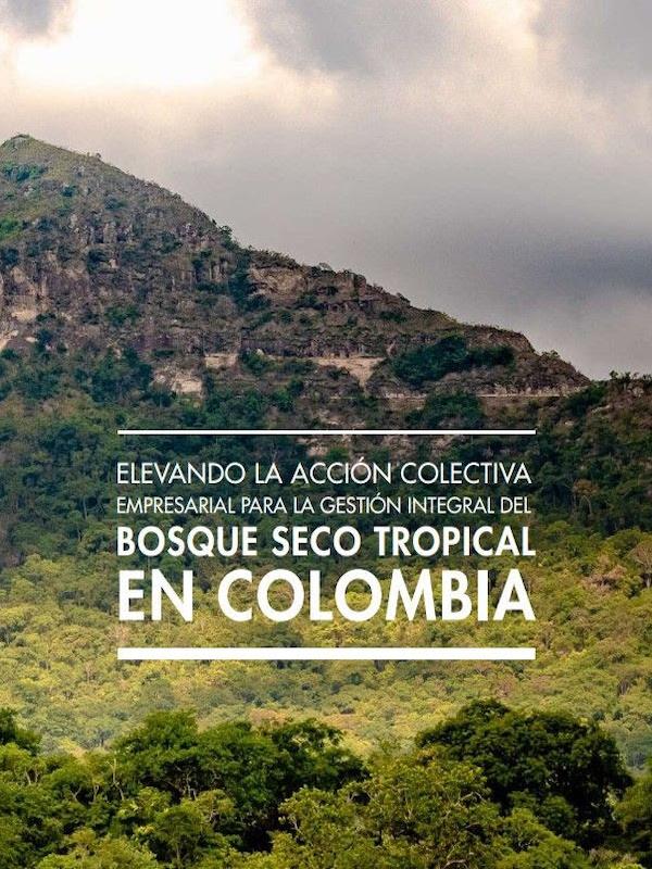 IICA y centros de investigación ambiental presentan libro con acciones de rescate al bosque seco tropical en Colombia