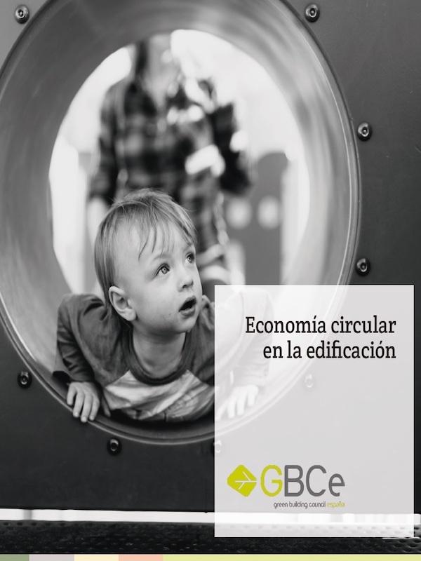"""GBCe presenta el informe """"Economía circular en la edificación"""""""