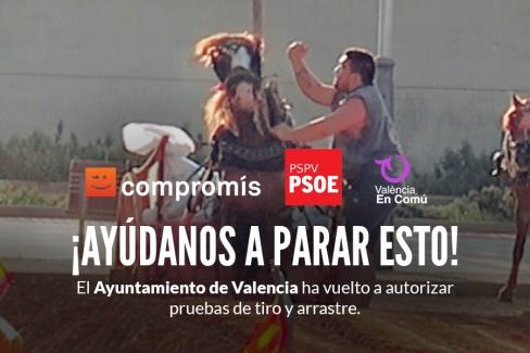 El Ayuntamiento de Valencia ha autorizado de nuevo el tiro y arrastre
