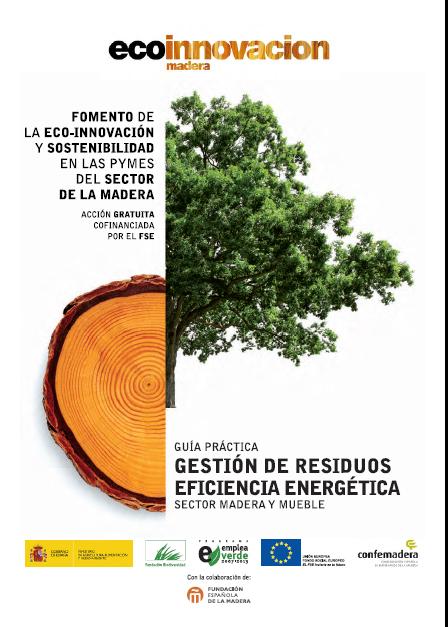 Confemadera asesora a las empresas del sector en materia de gestión de residuos y eficiencia energética a través de una guía