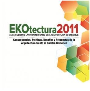 """Ekotectura 2011  """"Consecuencias, Políticas, Desafíos y Propuestas de la Arquitectura frente al Cambio Climático"""""""