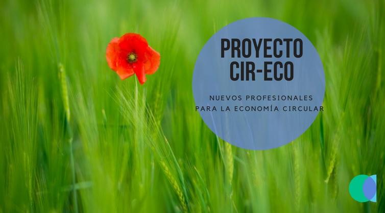 Cir-Eco, una firme apuesta por la formación de nuevos profesionales para la economía circular