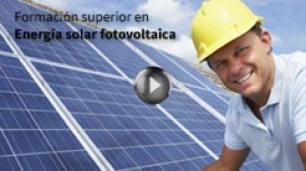 Formación superior en Energía solar fotovoltaica el curso que esperabas ya está aquí