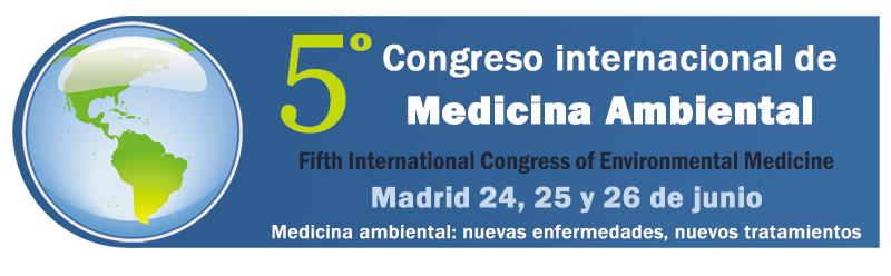 Quinto Congreso Internacional de Medicina Ambiental