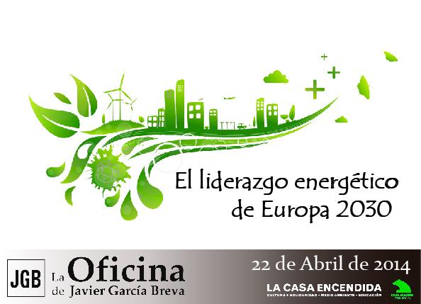 Jornada 'El liderazgo energético de Europa 2030'