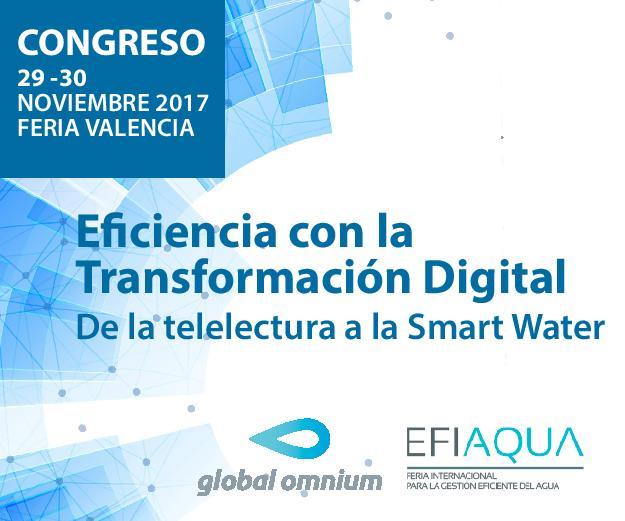 Congreso: Eficiencia con la Transformación Digital  De la Telelectura a la Smart Water
