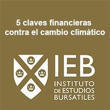 Estas son las claves financieras contra el cambio climático