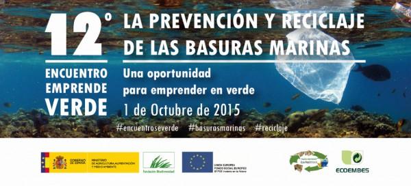 'La prevención y reciclaje de las basuras marinas: una oportunidad para emprender en verde'