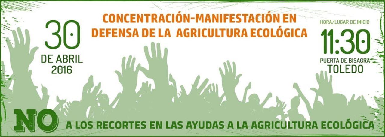 En Toledo, la 'Plataforma por la Agricultura Ecológica' se manifestará este sábado