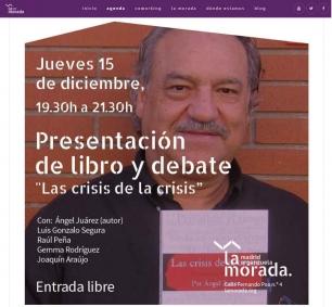 Ángel Juárez presenta su libro 'Las crisis de la crisis' este jueves en La Morada de Madrid